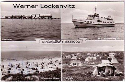 Ansichtskarte Spiekeroog Inselbahn Zeltplatz M.S. Spiekeroog III Dünen und Strand