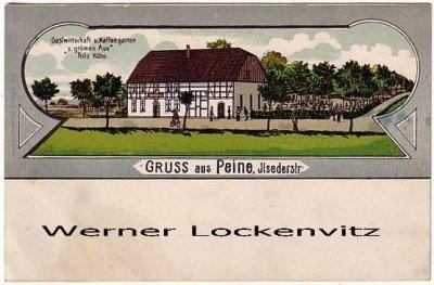 Ansichtskarte Peine Ilsederstraße Gastwirtschaft zur grünen Aue Bes. Fritz Kühn