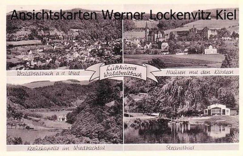 Ansichtskarte Waldbreitbach Panorama Hausen mit den Klöstern Kreuzkapelle im Wiedbachtal Strandbach
