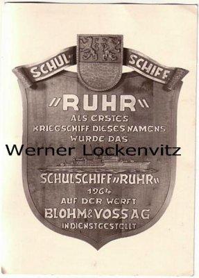 Ansichtskarte Bundeswehr Marine Schulschiff Ruhr Indienststellung
