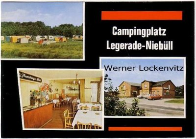 Ansichtskarte Niebüll-Legerade Campingplatz und Gastwirtschaft von E. Petersen mehrfach