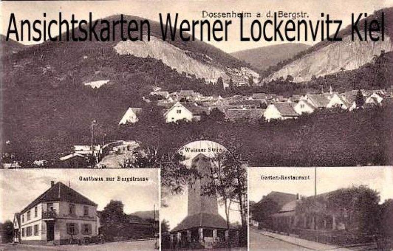Ansichtskarte Dossenheim mehrfach Gasthaus zu Bergstrasse Weisser Stein