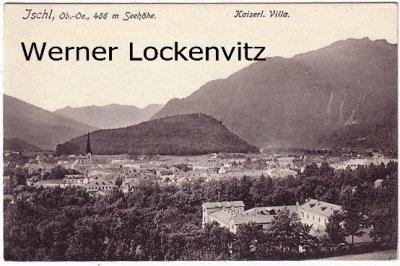 Ansichtskarte Österreich Bad Ischl Panorama mit Kaiserlicher Villa  Oberösterreich