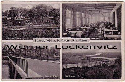 Ansichtskarte Schwabstedt Hotel zur Treene und Treenebrücke Die Treene