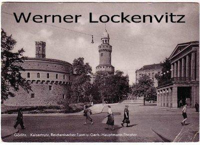 Ansichtskarte Görlitz Kaisertrutz Turm und Theater