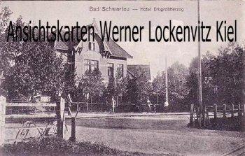 Ansichtskarte Bad Schwartau Hotel Erbgroßherzog