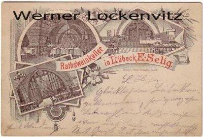Ansichtskarte Lübeck Ratsweinkeller Inh. E. Selig mehrfach Eingang Hansa-Saal Buffet