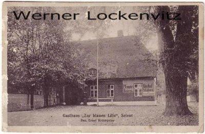 Ansichtskarte Selent in Holstein Gasthaus Zur blauen Lilie Bes. Ernst Krümpeter