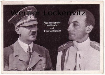 Ansichtskarte Zum Staatstreffen Adolf Hitler und Prinzregent Paul von Jugoslawien mit Sonderstempel