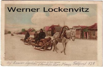Ansichtskarte Russland Panjeschlitten mit Holz beladen Feldpost Landsturm Pionierkompanie