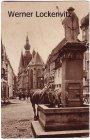 Alte Ansichtskarte St. Wendel Blick auf den Dom am Wendelinsbrunnen