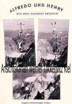 Ansichtskarte Werbekarte Alfredo und Henry Der Welt kühnste Artisten Zugspitz-Artistengruppe Traber