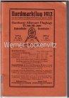 Nordmarkflug 1912 Programmheft mit Bildern Terminen Beschreibungen