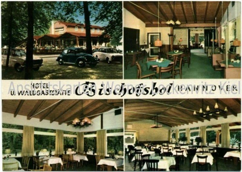 Ansichtskarte Hannover Hotel und Waldgaststätte Bischofshol Bes. H. Dahms
