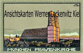 Ansichtskarte München Frauenkirche Künstlerkarte von Carl Kunst