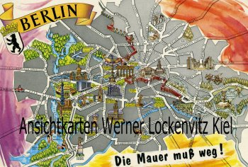 Ansichtskarte Berlin Die Mauer muß weg! Stadtplan map