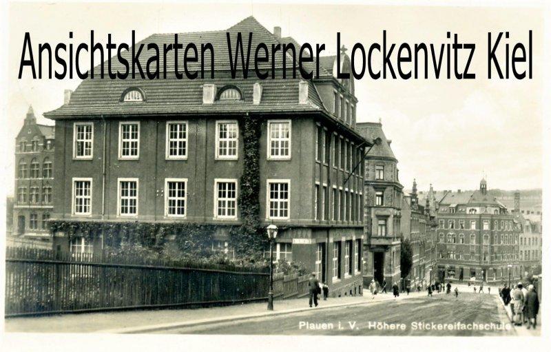 Ansichtskarte Plauen in Sachsen Höhere Stickereifachschule
