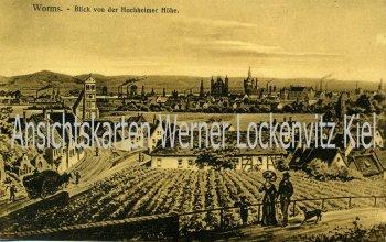 Ansichtskarte Worms Blick von der Hochheimer Höhe auf die Stadt