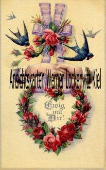 Ansichtskarte Ewig mit Dir! Paar reicht sich die Hand Schwalben Rosenkranz