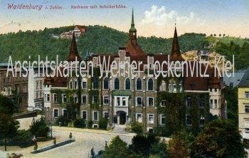 Waldenburg Wałbrzych Rathaus mit Schillerhöhe