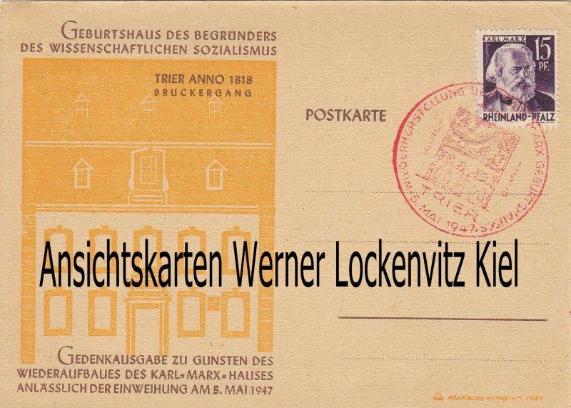 Karl Marx Gedenkpostkarte mit Sonderstempel Wiederaufbau des Geburtshaus in Trier