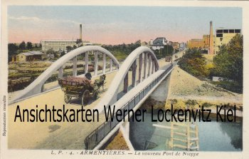 Ansichtskarte Carte Postale Frankreich France Armentieres Le nouveau Pont de Nieppe Hauts-de-France