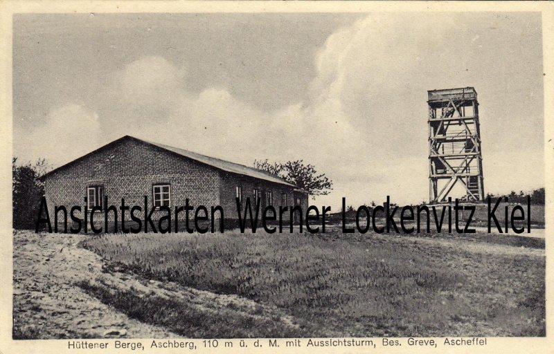 Ansichtskarte Ascheffel Aschberg Aussichtsturm Bes. Greve Hüttener Berge