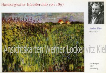 Ansichtskarte Arthur Illies Das Kornfeld Gemälde Hamburg Künstlerklub von 1897