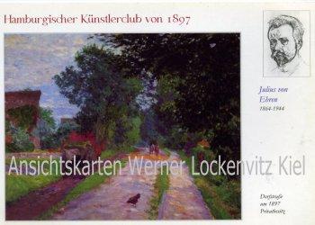 Ansichtskarte Julius von Ehren Dorfstraße Gemälde Hamburg Künstlerklub von 1897