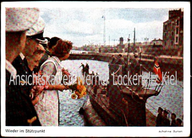 Ansichtskarte U-Boot Wieder im Stützpunkt