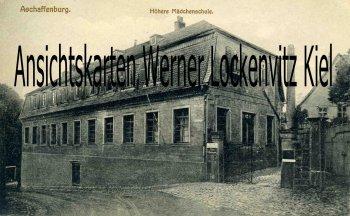 Ansichtskarte Aschaffenburg Höhere Mädchenschule