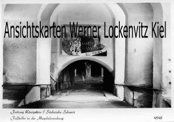 Ansichtskarte Königstein Sächsische Schweiz Festung Faßkeller in der Magdalenenburg