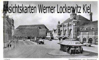 Ansichtskarte Lübeck Hauptbahnhof mit Handelshof