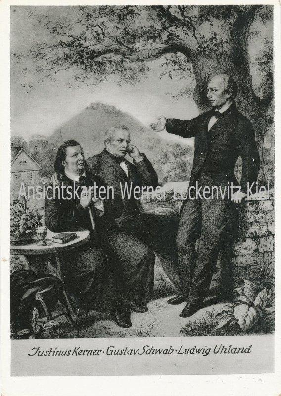 Ansichtskarte Weinsberg an der Weibertreu Justinus Kerner Gustav Schwab Ludwig Uhland
