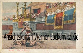 Ansichtskarte Cartolina Italien Italia Rom Roma Gladiatorenkampf Gladiator
