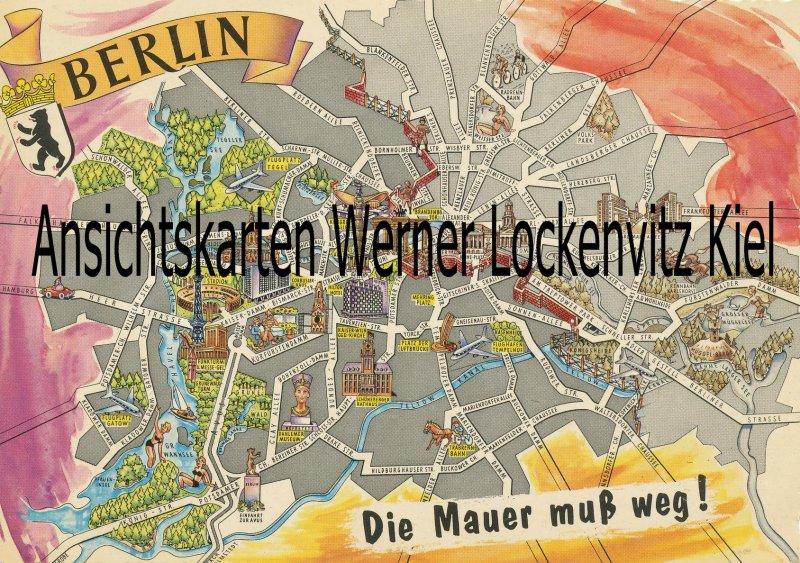 Ansichtskarte Berlin Stadtplan Die Mauer muß weg!