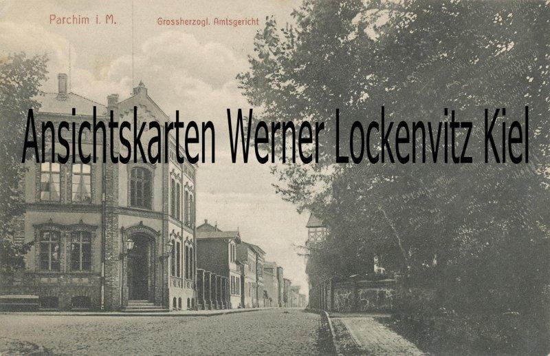 Ansichtskarte Parchim Grossherzogl. Amtsgericht