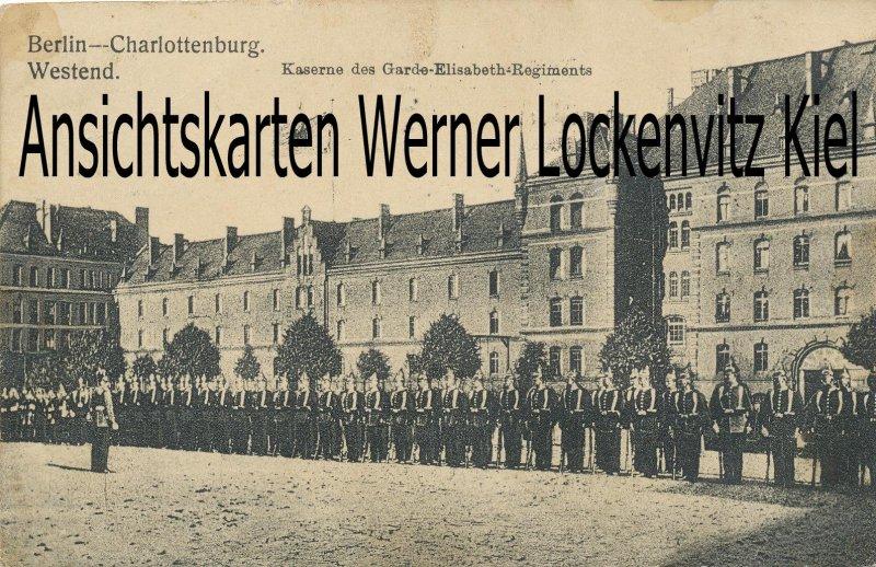 Ansichtskarte Berlin-Charlottenburg Westend Kaserne des Garde-Elisabeth-Regiments Soldaten angetreten