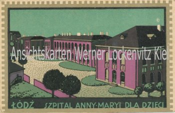 Ansichtskarte Polen Lodz Lodsch Łódź Szpital Anny-Maryi Dla Dzieci Kinderkrankenhaus Künstlerkarte