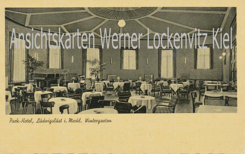 Ansichtskarte Ludwigslust Park-Hotel Bes. Herm. Hartmann Wintergarten