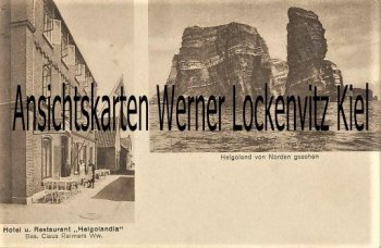 Ansichtskarte Helgoland Hotel und Restaurant Helgolandia Bes. Claus Reimers Ww.