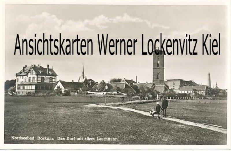 Ansichtskarte Borkum Das Dorf mit altem Leuchtturm