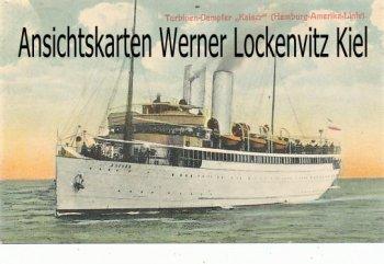 Ansichtskarte Turbinen-Dampfer Kaiser Hamburg-Amerika-Linie mit Bordpoststempel