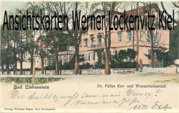 Ansichtskarte Bad Liebenstein Dr. Fülles Kur- und Wasserheilanstalt