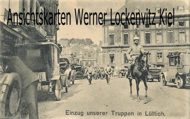 Ansichtskarte Belgien Einzug unserer Truppen in Lüttich