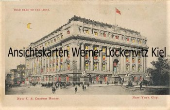 Ansichtskarte Postcard USA New York City New U.S. Customs House Hold Card to the Light