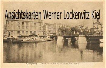 Ansichtskarte Königsberg Калинингра́д Kaliningrad Grüne Brücke mit Norddeutscher Creditanstalt