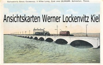 Ansichtskarte Postcard USA Great Causeway Galveston Texas