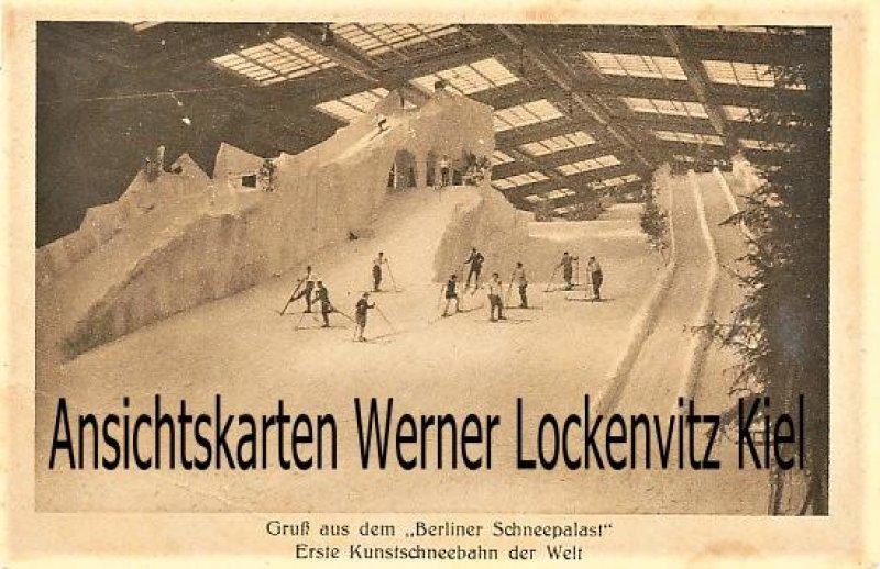 Ansichtskarte Berlin Schneepalast Erste Kunstschneebahn der Welt