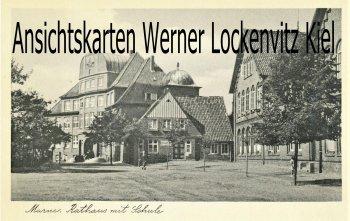 Ansichtskarte Marne in Holstein Rathaus mit Schule